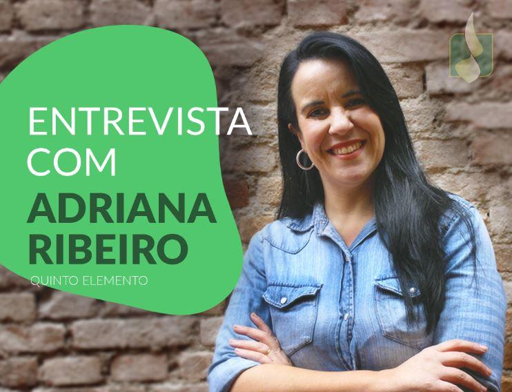 Entrevista com Adriana